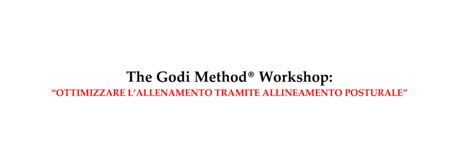 "The Godi Method® Workshop: ""Ottimizzare l'Allenamento Tramite Allineamento Posturale"" in Rome!"